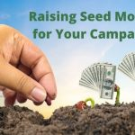 Raising Seed Money For Your Campaign